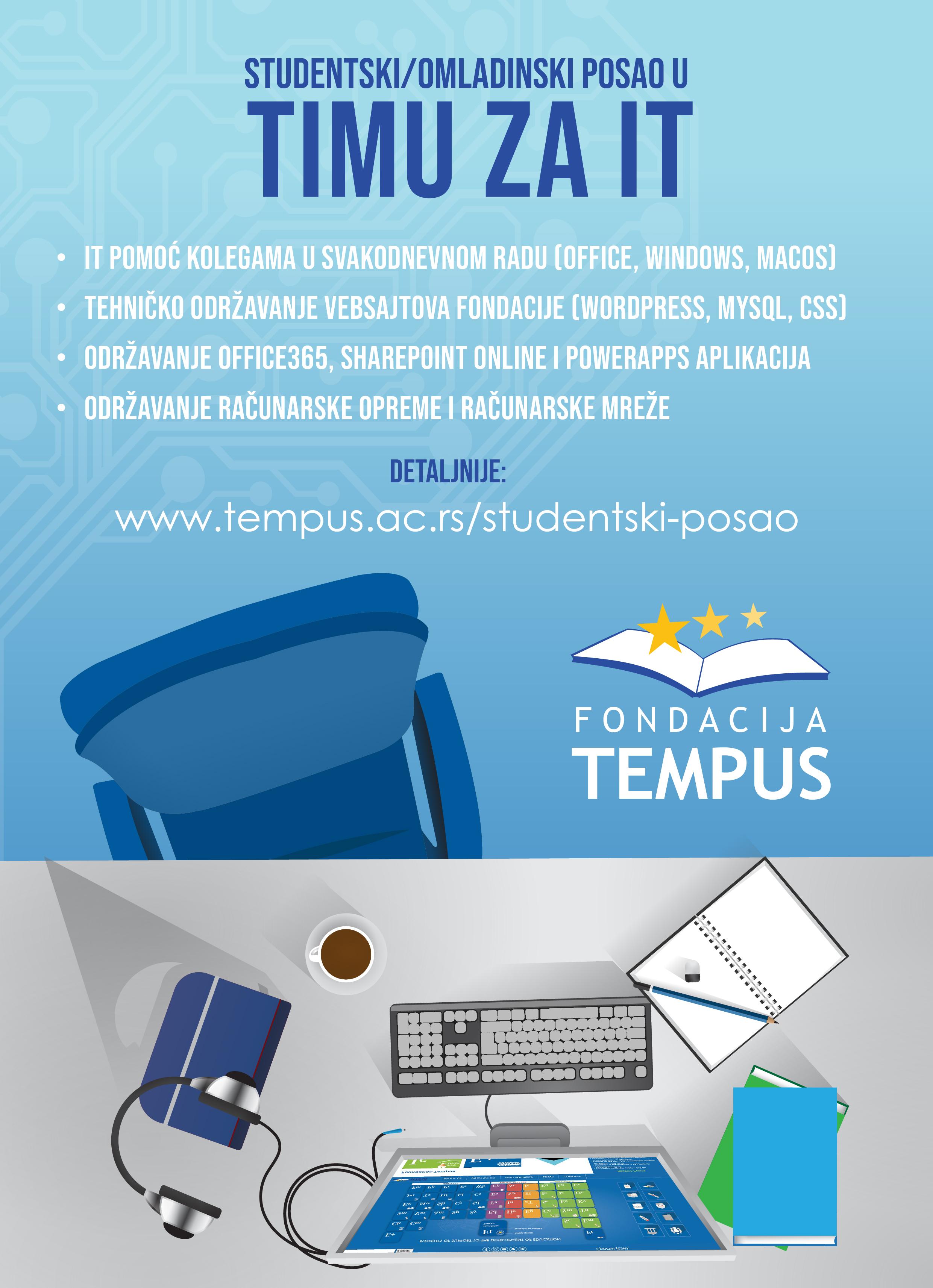 Више инфо на: https://tempus.ac.rs/studentski-posao/