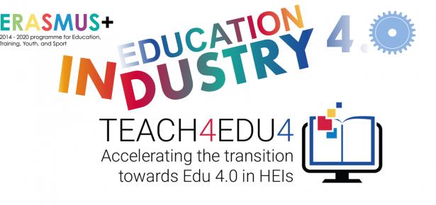 Erasmus+ project: Accelerating the transition towards Edu 4.0 in HEIs – TEACH4EDU4